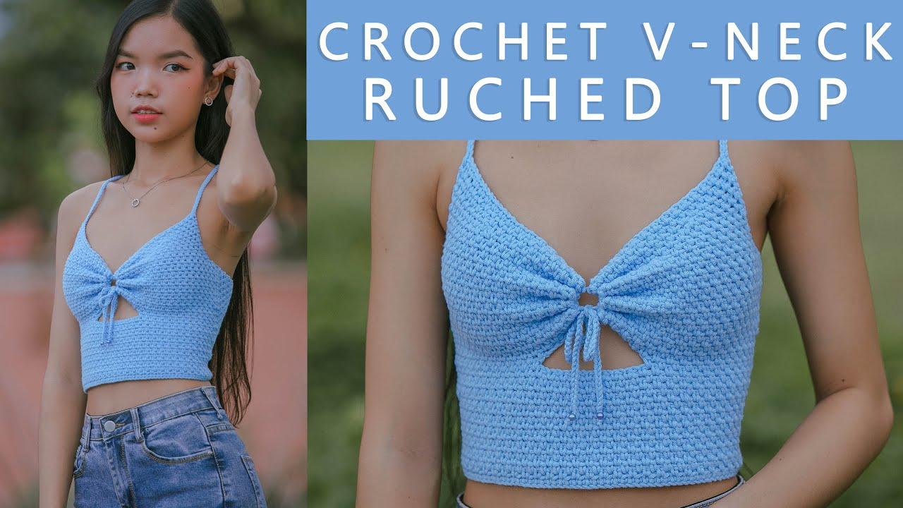 Easy Crochet V Neck Ruched Top Tutorial